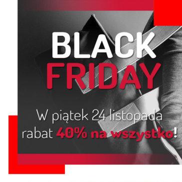 Black Friday! Rabat 40% na wszystko!